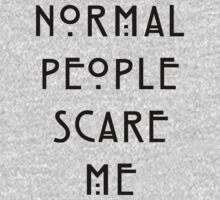 Normal people scare me One Piece - Long Sleeve