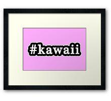 Kawaii - Hashtag - Black & White Framed Print