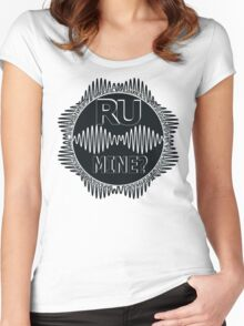 R U Mine? Blk/Blk/Blk Women's Fitted Scoop T-Shirt