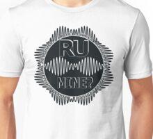 R U Mine? Blk/Blk/Blk Unisex T-Shirt