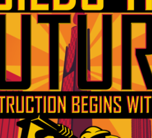 Science Builds The Future Sticker