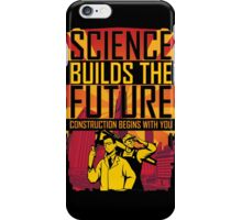 Science Builds The Future iPhone Case/Skin