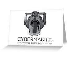 Cyberman I.T. Greeting Card