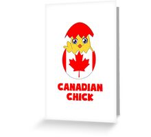 Canadian Chick, a Girl From Canada Greeting Card