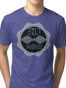 R U Mine? Gry/Blk/Blk Tri-blend T-Shirt