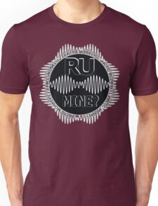 R U Mine? Gry/Blk/Blk Unisex T-Shirt