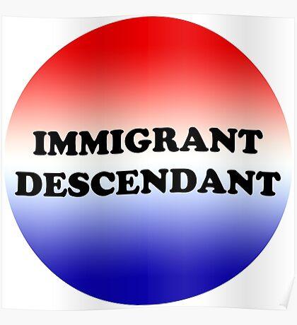 Immigrant Descendant Poster