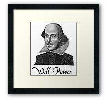 William Shakespeare Will Power Framed Print