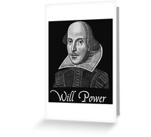 William Shakespeare Will Power Greeting Card