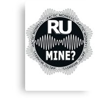 R U Mine? White Text, Gry/Blck Canvas Print