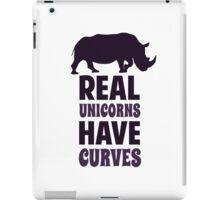 Real Unicorns Have Curves iPad Case/Skin
