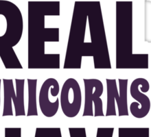 Real Unicorns Have Curves Sticker