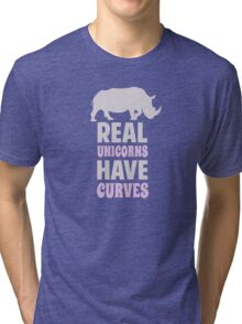 Real Unicorns Have Curves Tri-blend T-Shirt