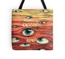 Oceans of Eyes Tote Bag