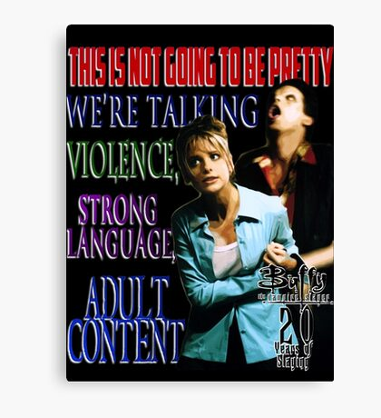 Buffy the Vampire Slayer - Adult Content Canvas Print