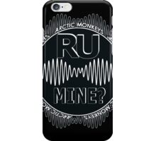 R U Mine? Blck/Wht/Blck iPhone Case/Skin