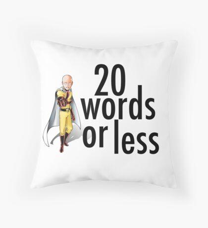 "One-Punch Man Saitama ""20 words or less"" Throw Pillow"