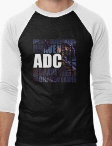 Draven is the only ADC - Alternate Men's Baseball ¾ T-Shirt
