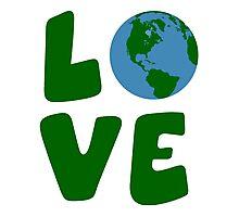 Love the Mother Earth Planet Photographic Print