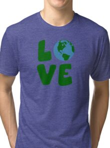Love the Mother Earth Planet Tri-blend T-Shirt