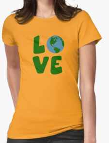 Love the Mother Earth Planet Womens Fitted T-Shirt