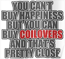 Happiness is Coilovers Poster