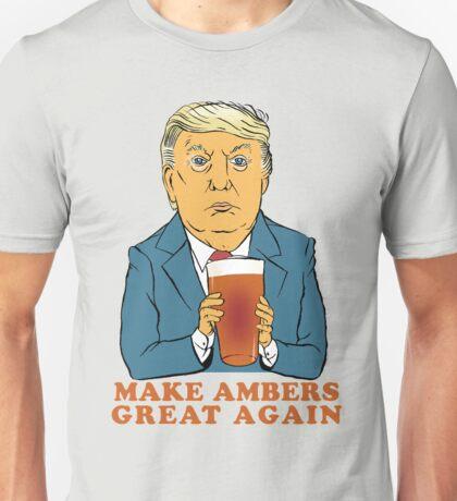 Make Ambers Great Again Unisex T-Shirt