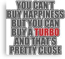 Happiness is Turbo Canvas Print