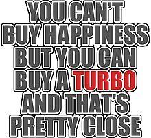 Happiness is Turbo Photographic Print
