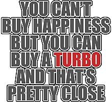 Happiness is Turbo Photographic Print