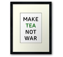 Tea not War Framed Print