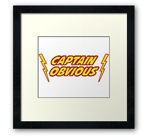 Captain Obvious Superhero Framed Print