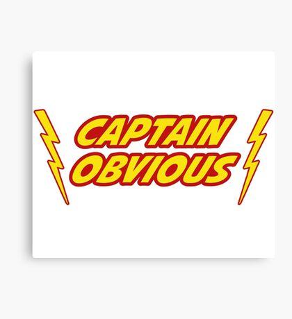 Captain Obvious Superhero Canvas Print
