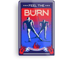 Feel the Burn cross country ski Metal Print