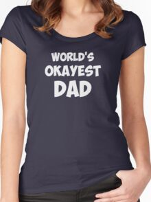World's Okayest Dad Women's Fitted Scoop T-Shirt