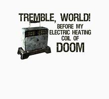Tremble, World! T-Shirt