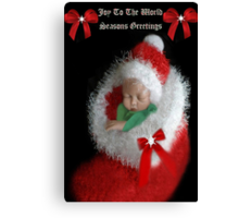 ☃ ☃ JOY TOO THE WORLD GREETING CARD VERSION TWO WITH TEXT PICTURE AND OR CARD☃ ☃ Canvas Print