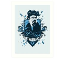 I am the Danger – Blue Art Print
