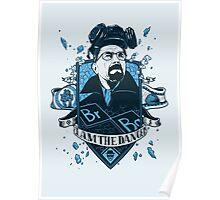 I am the Danger – Blue Poster
