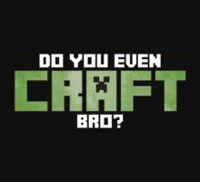 Do You Even CRAFT, Bro? Kids Clothes