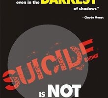 Poster 3 - Suicide Awareness Campaign by Chris Dixon