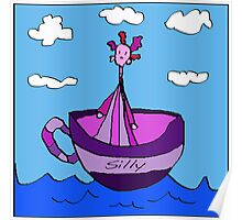 Silly Sailed Away In A Teacup Poster