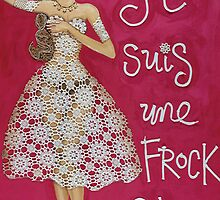 Je Suis Une Frock Star by Sarina Tomchin