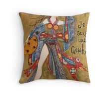 Je Suis Une Geisha Throw Pillow