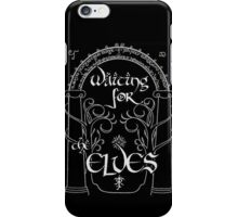 Waiting for the elves iPhone Case/Skin