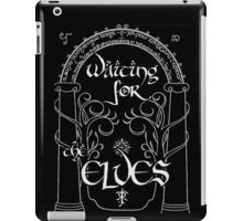 Waiting for the elves iPad Case/Skin