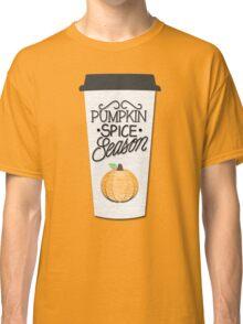 Pumpkin Spice Season Classic T-Shirt
