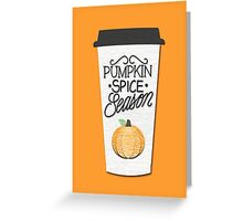 Pumpkin Spice Season Greeting Card