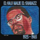 El-Hajj Malik El-Shabazz by cjjuzang