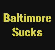 "Pittsburgh Steelers ""Baltimore Sucks"" Smack Talk by VelocityDesigns"